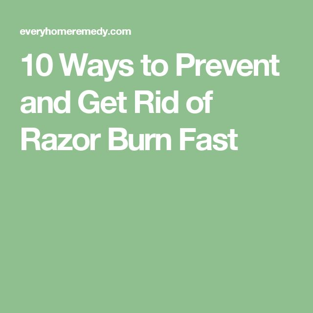 how to get razor burn away fast