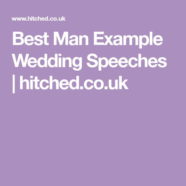Best Man Example Wedding Speeches | hitched.co.uk