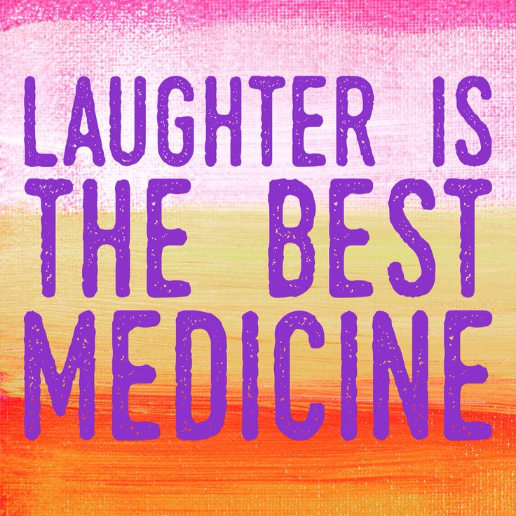 Laughter the best medicine in the world