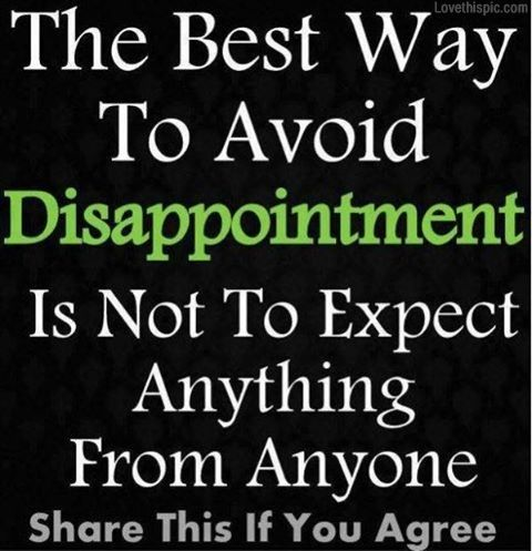 disappointment quotes life quote disappointment