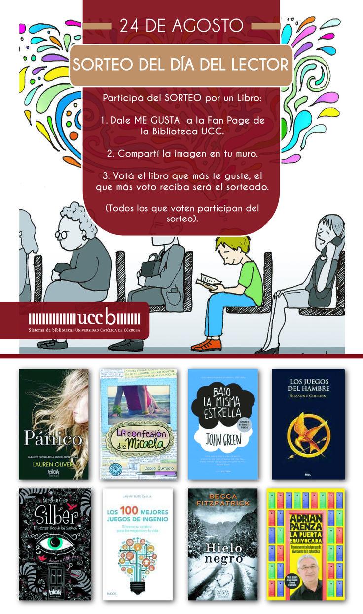 """SORTEO """"Día del lector"""" llevate el que más te gusta! fijate condiciones en la fan page de BibliotecaUCC #Sorteo #Bibliotecas #DiadelLector"""