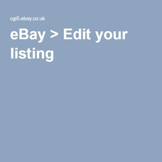 eBay > Edit your listing