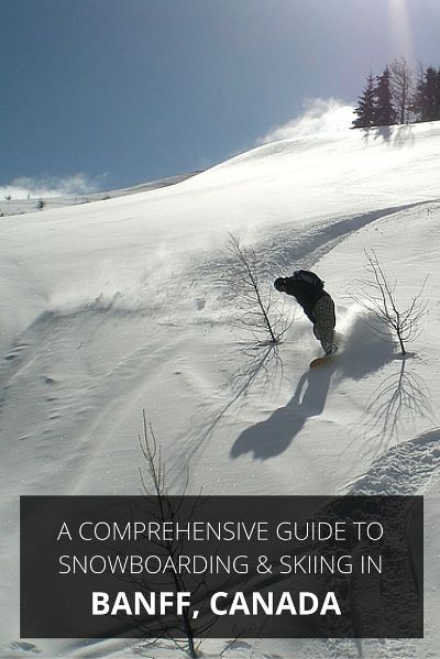 The essential guide to snowboarding and skiing in Banff, Canada