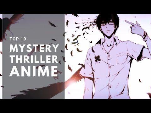 Top 10 Mystery Thriller Anime Youtube Mystery Thriller