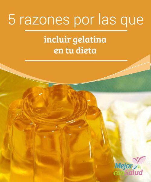 5 razones por las que incluir gelatina en tu dieta  ¿Sabías que, además de ser rica en proteínas y minerales muy beneficiosos para nuestra piel, la gelatina contiene vitaminas C y D? Estas nos ayudan a fortalecer nuestro sistema inmunológico