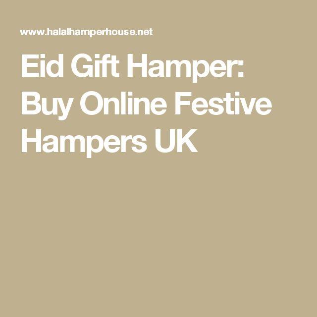 Eid Gift Hamper: Buy Online Festive Hampers UK