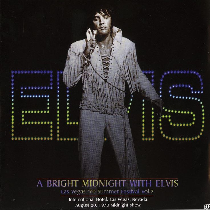Elvis CD cover A Bright Midnight With Elvis Recorded live at The International Hotel. August 20, 1970 MS. Las Vegas, NV.