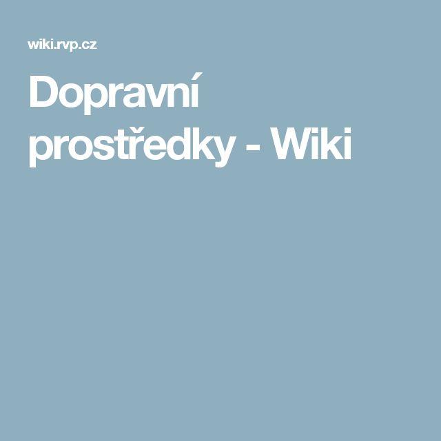 Dopravní prostředky - Wiki