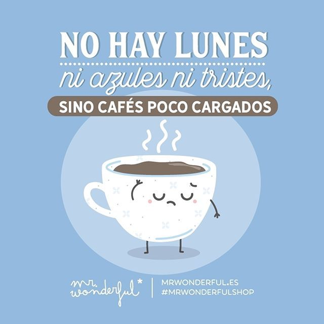 Vamos a ponerle buen rollete al Blue Monday ;) #mrwonderfulshop #quotes #bluemonday #blue #monday #coffee