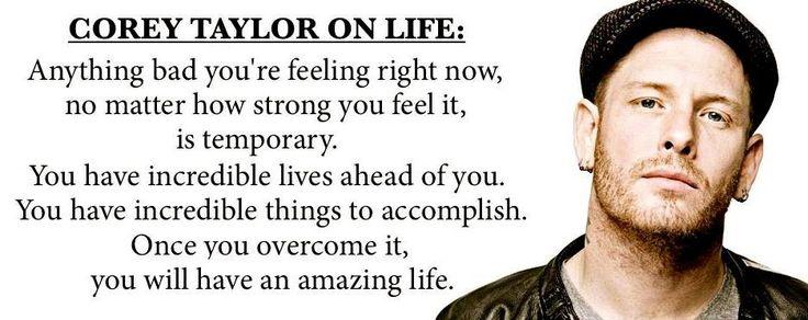 Corey Taylor on Life.