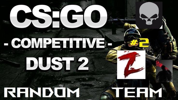 CSGO |  Competitive mit Random Team #2 #csgo #Gaming #Live #Games #Spiele @ba_loveu