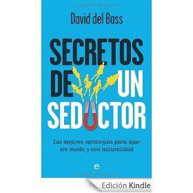 """Quizás os interese. #Amazon tiene una oferta con """"Secretos de un seductor"""" de David del Bass que quizás os interese."""
