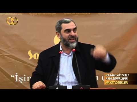 10) Haramlar Tatlı Ama Zehirlidir - (Hayat Dersleri) - Nureddin YILDIZ - Sosyal Doku Vakfı