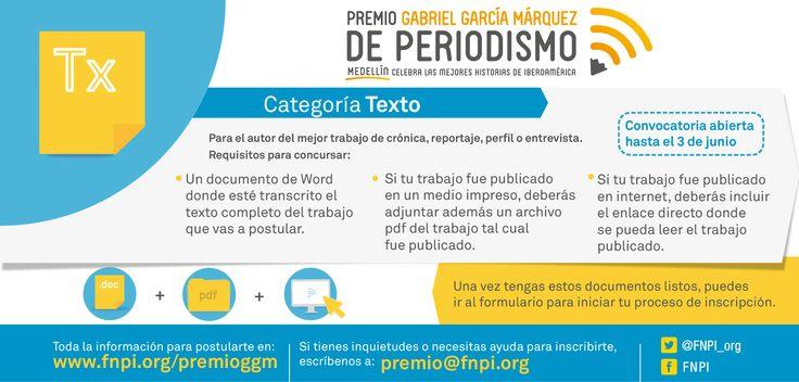 """La categoría Texto es un homenaje a la visión del periodismo de Gabriel García Márquez, quien consideró el reportaje como un género literario. Es una apuesta por textos con visión de autor y una celebración de la palabra escrita como una de las más bellas formas de contar una historia. Como lo decía el propio Gabo: """"La crónica es la novela de la realidad"""".   Aquí más información para concursar en el #PremioGGM: http://www.fnpi.org/premioggm/"""