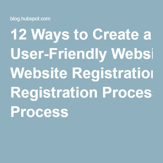 12 Ways to Create a User-Friendly Website Registration Process