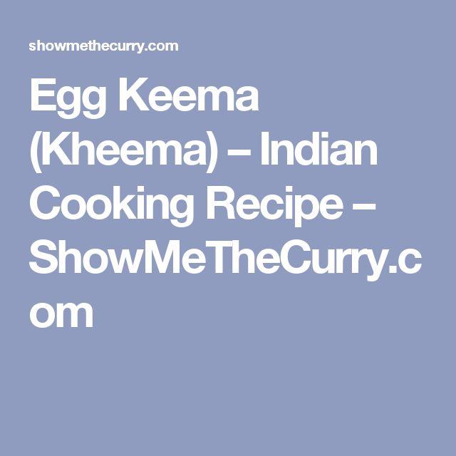Egg Keema (Kheema) – Indian Cooking Recipe – ShowMeTheCurry.com