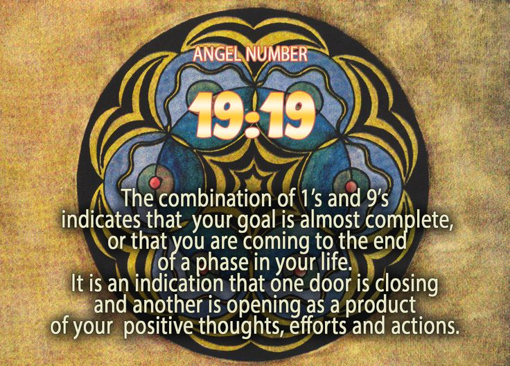 Angel Number sequence 1919 - The combination of 1's and 9's indicates that your goal is almost complete, or that you are coming to the end of a phase in your life. It is an indication that one door is closing and another is opening as a product of your positive thoughts, efforts and actions.