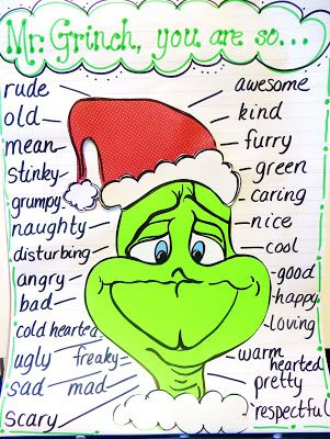Cute Grinch Chart:  character trait adjectives....how the character changes at the end of the story