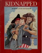 Kidnapped by Joanne Mattern; 1 edition; First published in 1993; Subjects: Juvenile fiction, Fiction, History, Adventure and adventurers, Protected DAISY, In library; Places: Scotland; Times: 18th century