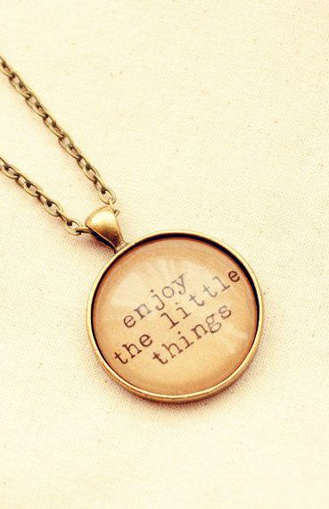 """Inspiration Necklace with """"Enjoy the Little Things"""""""