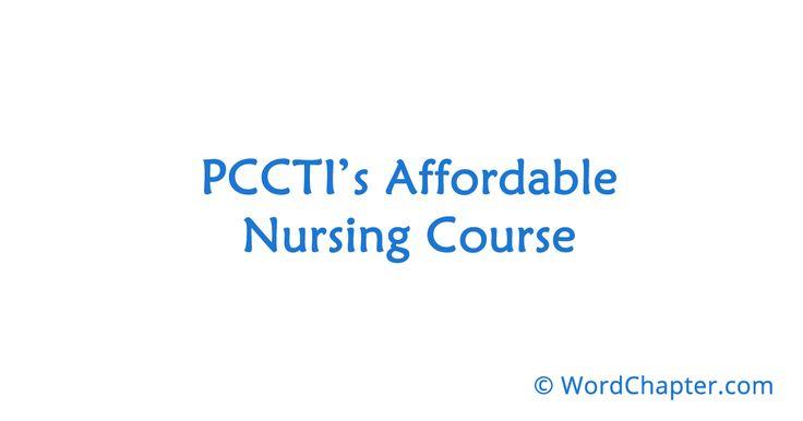 PCCTI's Affordable Nursing Course   Nursing Courses