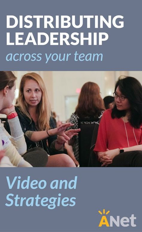 Video and strategies for principals, coaches, head teachers, and instructional leaders to distribute leadership across your team.