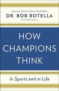 GolfDigest.com regularly highlights golf books we find of interest to readers. This week's book is:How Champions Think: In Sports and in LifeBy Dr. Bob Rotella, with Bob Cullen, Simon & Schuster, $26, hardback, 291...