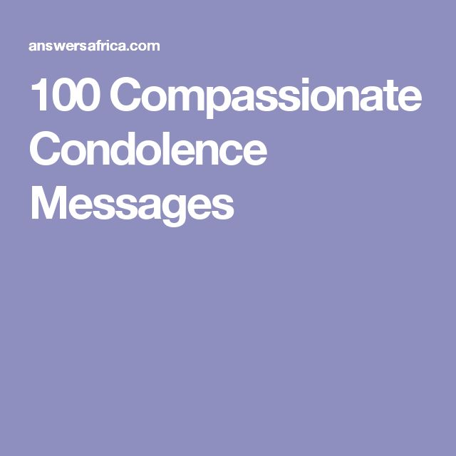 100 Compassionate Condolence Messages