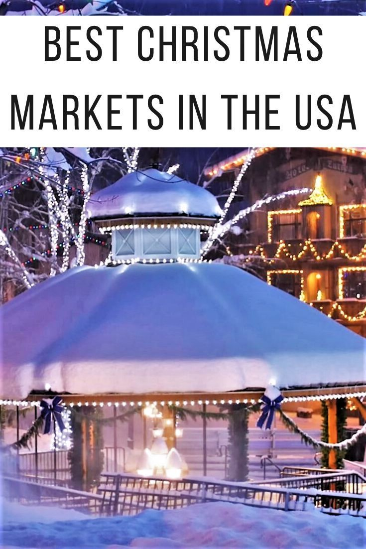Christmas Markets In Usa 2020 The best Christmas Markets in the USA   whisperwanderlust.in