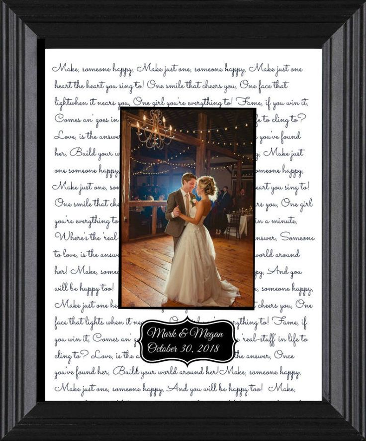 First Dance Lyric Gift Photo Frame     This custom made mat, 4 x 6 beveled opening for any picture of your choice. The mat comes to you in this beautiful 8 x 10 frame.   This gorgeous mat is the words of the song that the bride and groom danced as their first dance, or can be any other words that you wish. It is also personailzed with the bride and grooms names and wedding date.  This gift can also be done for the lyrics for the bride and her fathers dance.    Please inlclude:  1. Bride and…