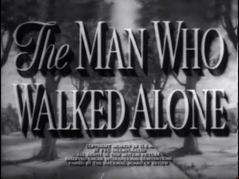 """The Man Who Walked Alone (1945) [Drama] [Comedy] Marion Scott, honorably discharged WW II soldier, in """"civies"""" and carrying a suitcase containing his uniform and medals, is hitch-hiking to the small hometown of a buddy killed overseas, intending to make it his home. En-route, he encounters wealthy society girl Wilhelmina Hammond, who is running away from her stuffed-shirt fiancée, Alvin Bailey and has taken his car without permission."""