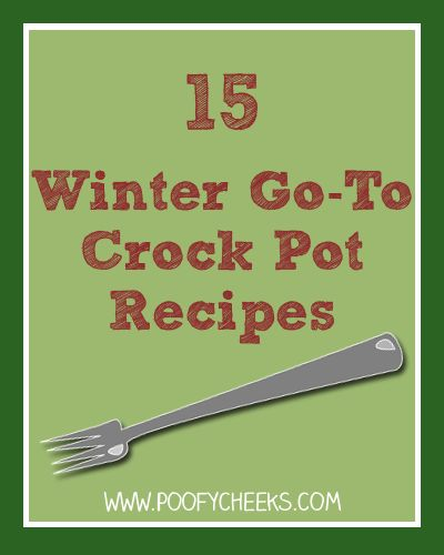 15 Winter Go-To Crock Pot Recipes: Amazing Pot Roast, Chicken Taco Bowls, Ham and White Beans, Tomato Basil Soup (no recipe), Artichoke Spinach Dip, Zuppa Toscana Soup, Angel Chicken, French Onion Soup, Hamberger Dip, Creamy Spaghetti, Beef Stew with Herb Dumplings, Pasta e Fagioli Soup, Corn Chowder, Chicken and Dumplings and Tater Tot Casserole.