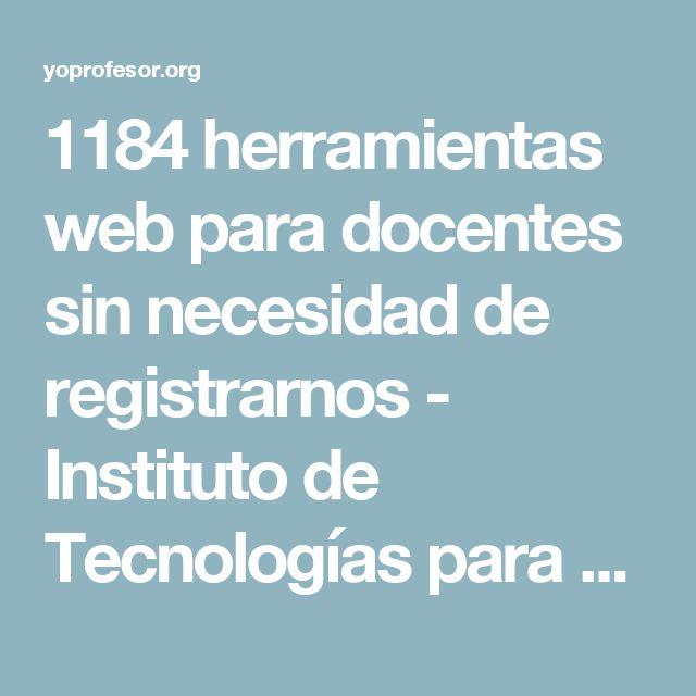 1184 herramientas web para docentes sin necesidad de registrarnos - Instituto de Tecnologías para Docentes   Yo Profesor