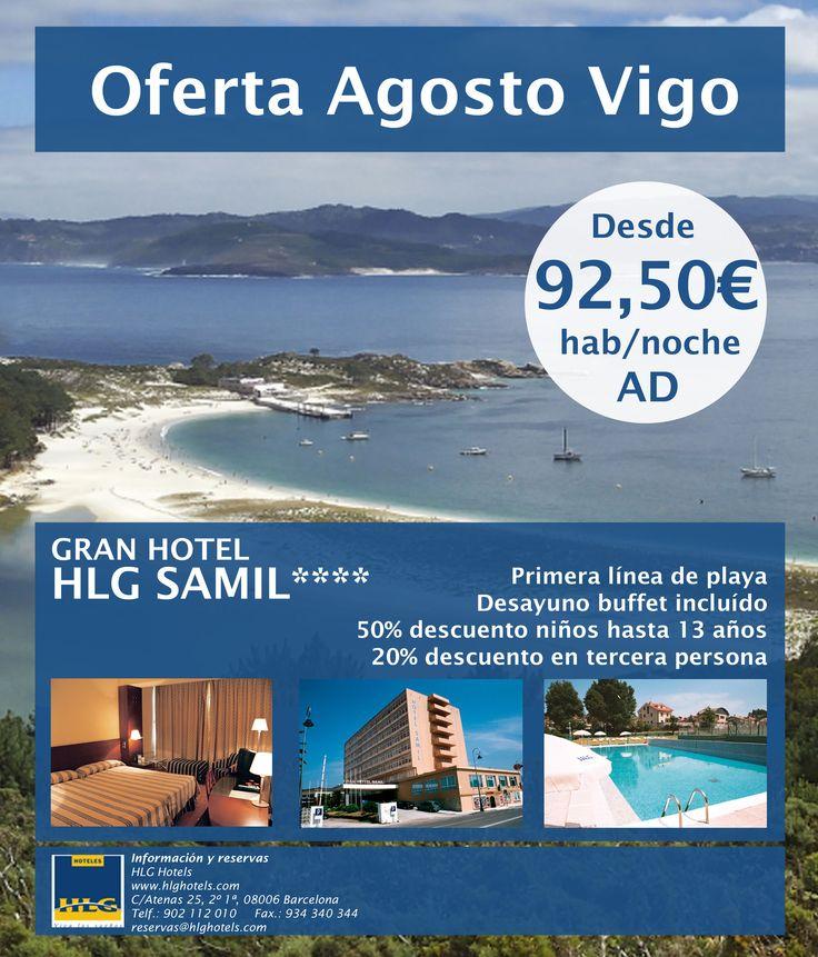 Del 05 al 18 de Agosto alójese por muy poco en un 4 estrellas con Buffet desayuno incluído y disfrute de estar en primera línea de la playa Samil de Vigo. http://www.hlghotels.com/es/ofertas/oferta-agosto-hlg-hotel-samil-vigo/ #hoteles #vigo #vacaciones
