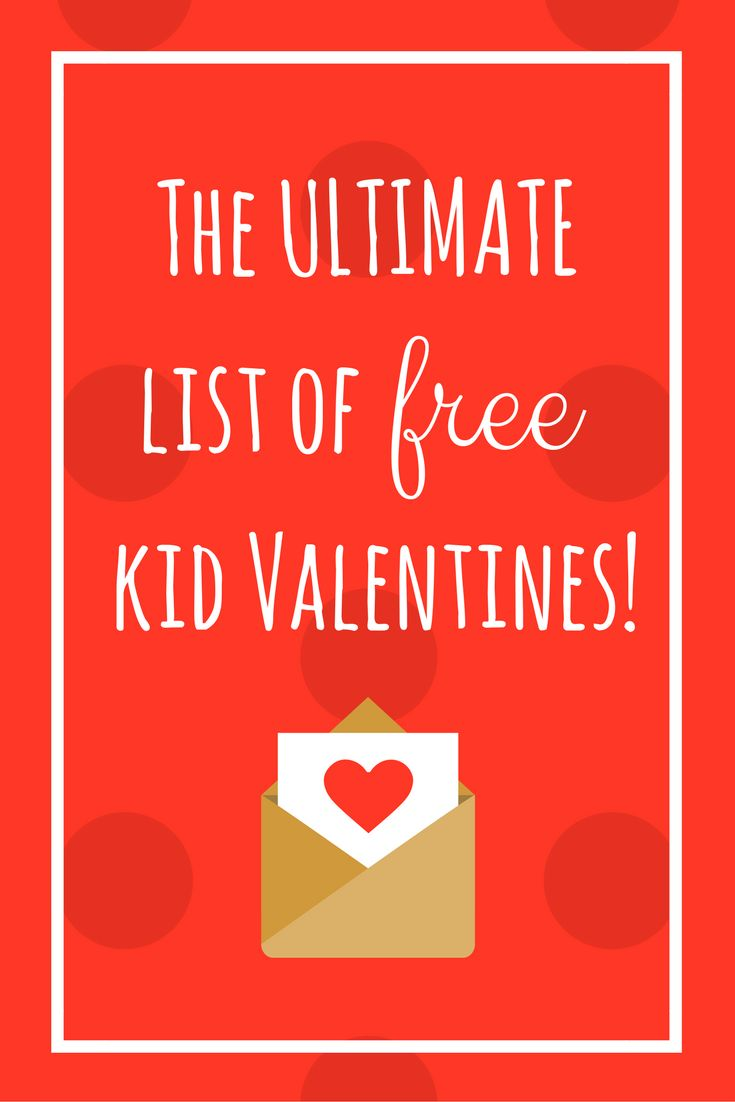Enjoy the ultimate list of FREE and creative kid-friendly Valentines. Printables included.