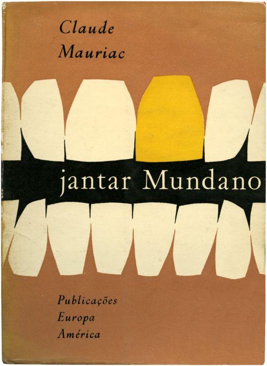 Jantar mundano, Claude Mauriac, Publicações Europa América, design Sebastião Rodrigues, 1962
