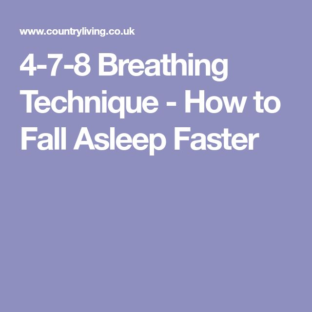 Best 25 how to sleep faster ideas on pinterest falling asleep 4 7 8 breathing technique how to fall asleep faster ccuart Gallery