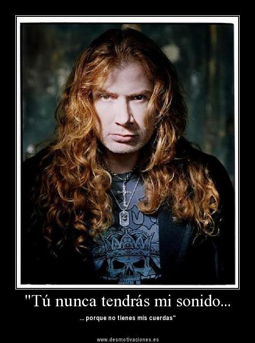 Brutal!!! Mañana mismo salgo a comprarlas!! Mustaine = Maestro!!!