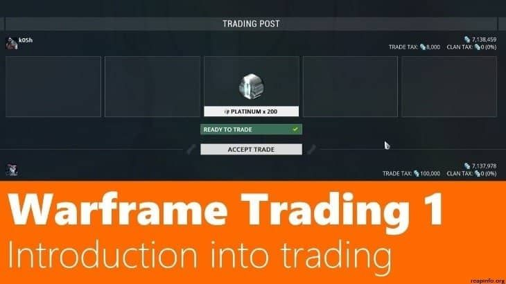 Warframe Trading How To Trade With Other Players Trading Warframe Game Digital Extremes