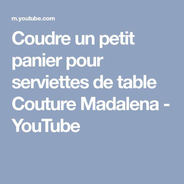 Coudre un petit panier pour serviettes de table Couture Madalena - YouTube