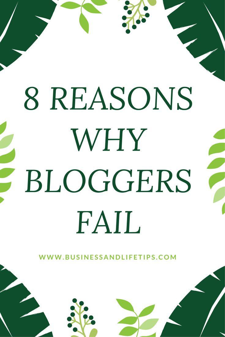 Reasons why bloggers fail