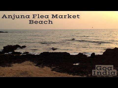 Anjuna FleaMarket Beach with the sunset and the rocks - YouTube