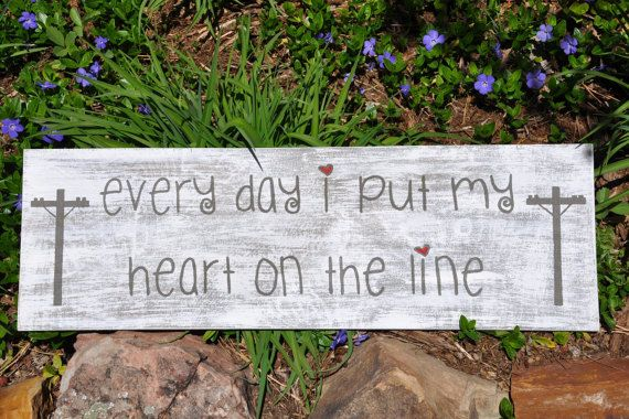 Lineman Love Sign My Heart on the Line by TheHighLineDesigns