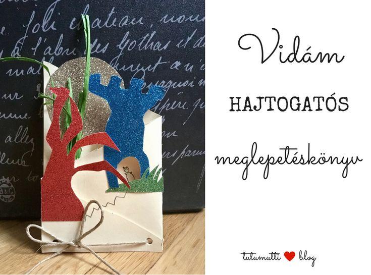 Tutumutti - Gyerekkel kreatívan blog / www.tutumutti.blog.hu / Hajtogatós meglepetéskönyv / DIY surprise book / DIY and Crafts