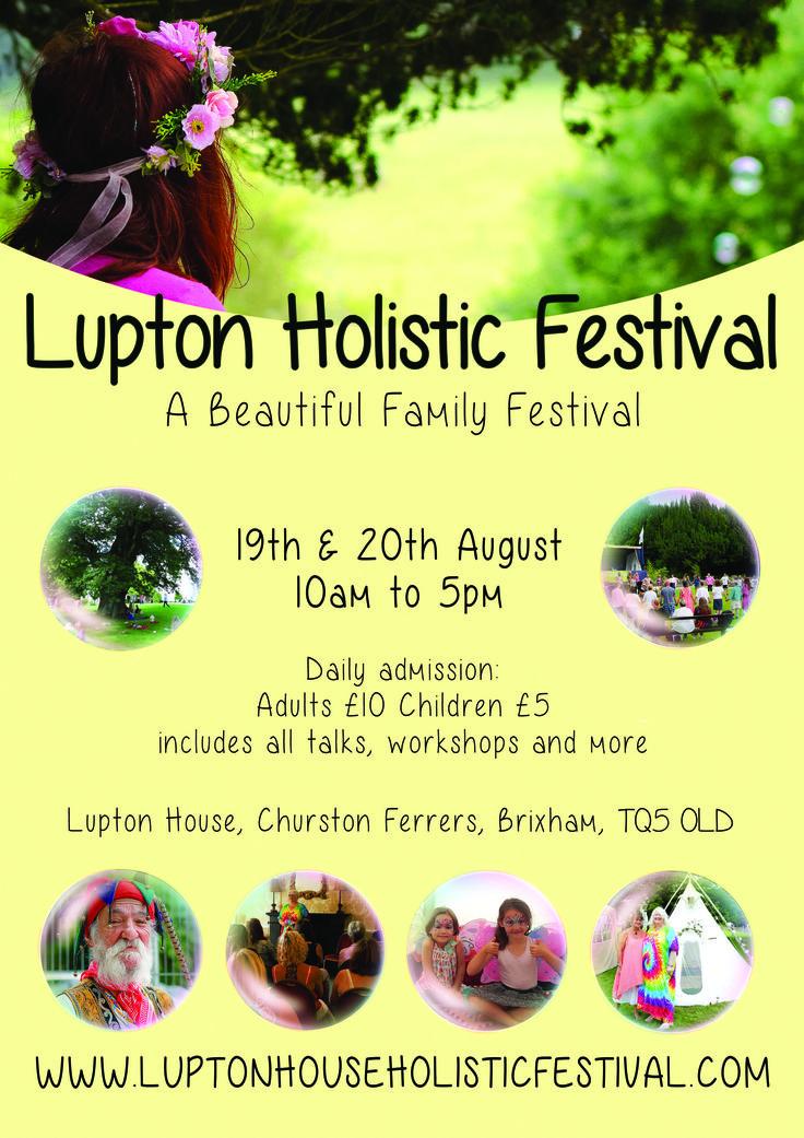 Holistic Festival at Lupton House, Brixham, Devon 19th & 20th August 2017