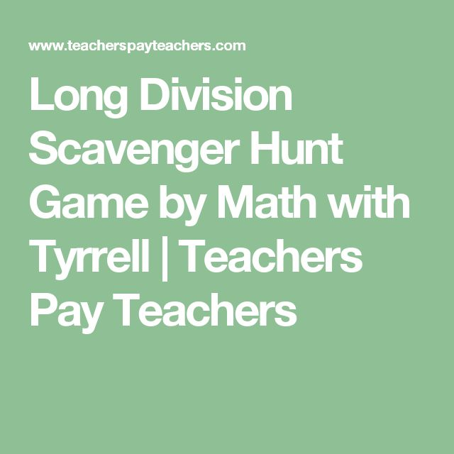 Long Division Scavenger Hunt Game by Math with Tyrrell | Teachers Pay Teachers