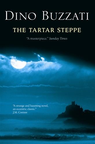 The Tartar Steppe by Dino Buzzati.