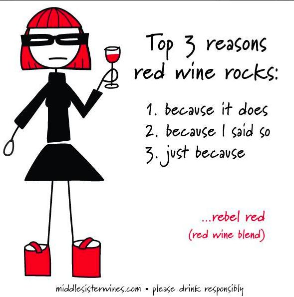Because she said so. Find more fun on the Middle Sister Wines Facebook Page!