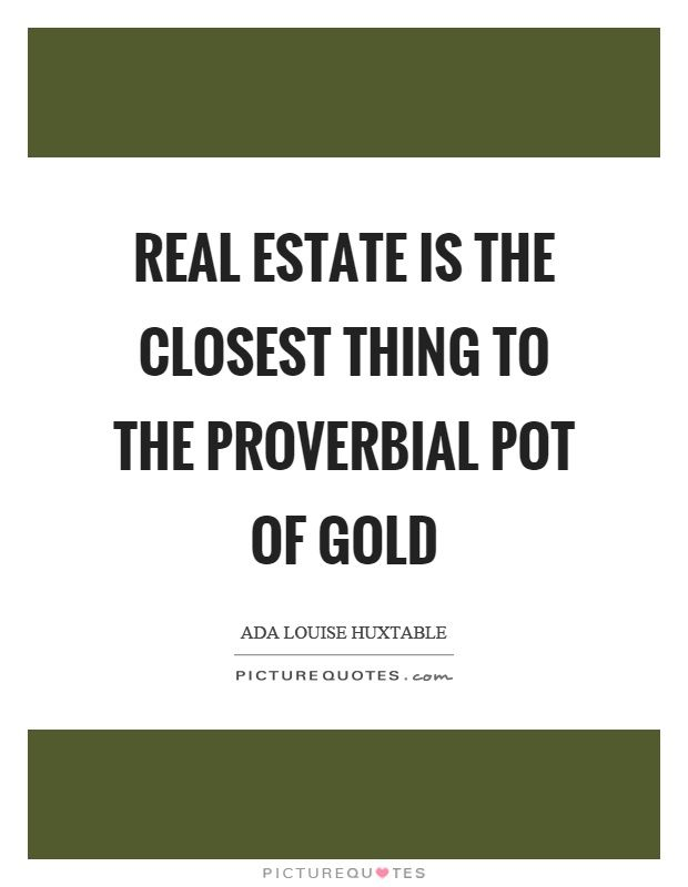 Best 25 Real Estate Quotes Ideas On Pinterest Real