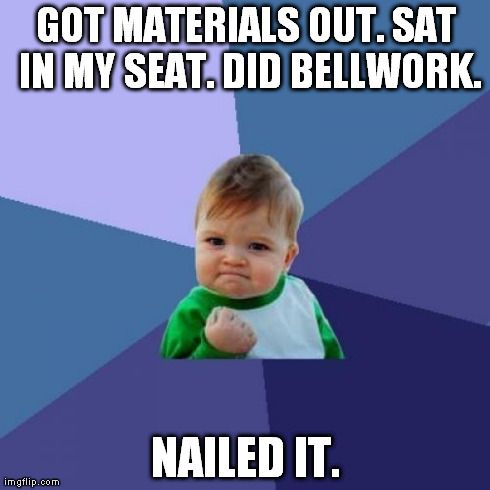 Success Kid Meme   GOT MATERIALS OUT. SAT IN MY SEAT. DID BELLWORK. NAILED IT.   image tagged in memes,success kid   made w/ Imgflip meme maker